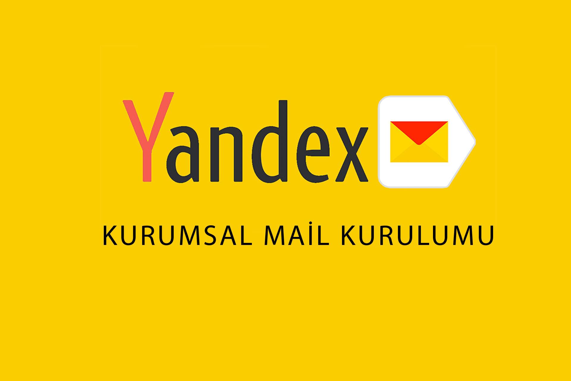 Yandex.Kurumlar İçin Mail Kullanımı